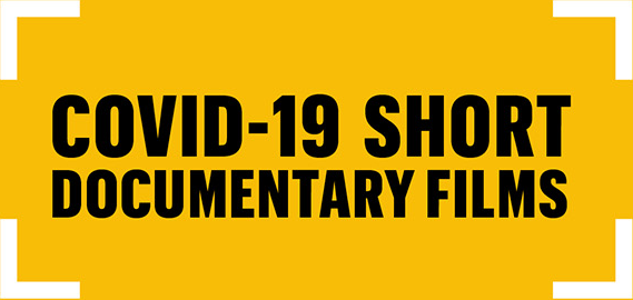 Covid-19 Short Documentary Films
