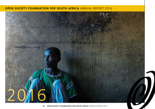 OSF-SA Open Society Foundation for South Africa Annual Report 2016