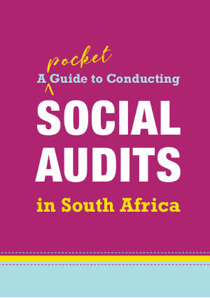 pocket guide to social audits in South Africa Open Society foundation for South Africa Publications OSF-SA publications