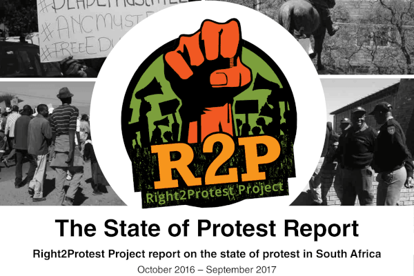 Right2Protest Project's 'The State of Protest Report' OSF-SA Open Society Foundation for South Africa