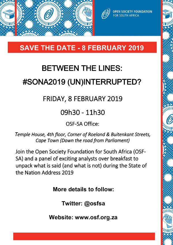#SONA2019 - SAVE THE DATE OSF-SA News Open Society Foundation for South Africa